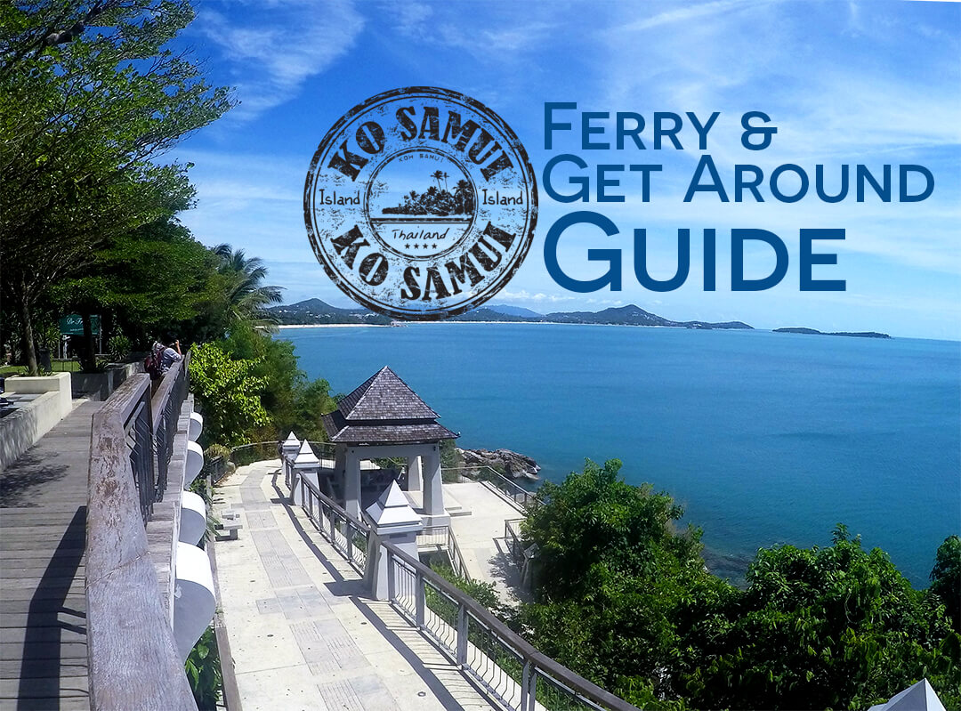Koh Samui Transportation Guide | How to Get to Koh Samui and Around