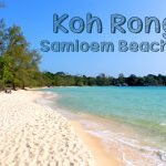 A Complete Guide to Koh Rong Samloem and Top 4 Beaches to Visit