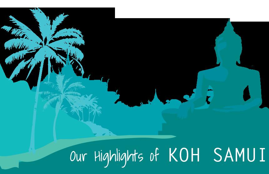 Highlights of Koh Samui Thailand